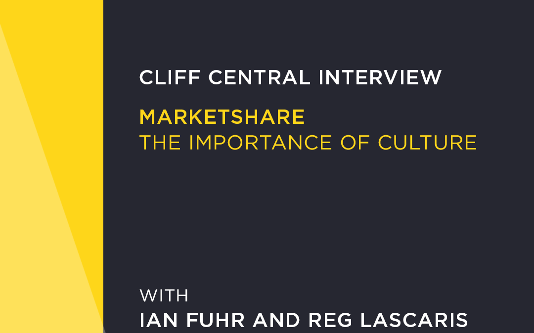 "Cliff Central Marketshare with Reg Lascaris and Ian Fuhr Marketing Guru, Reg Lascaris interviews Serial Entrepreneur, Ian Fuhr.  Culture is more than ""just how we do things"". Our founder, Ian Fuhr, discusses the importance of culture and purpose in building your business."