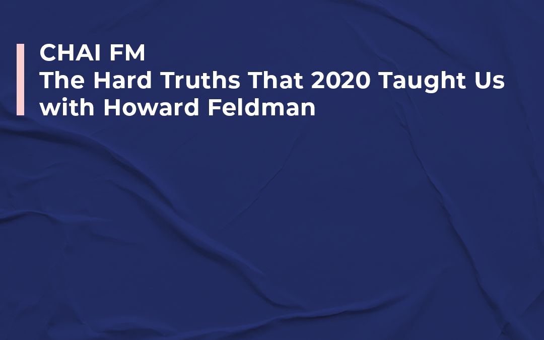 "Chai FM – Three Hard Truths 2020 Taught Us with Howard Feldman ""Why are we still a nation at war with ourselves?"" We haven't made much progress since 1994. It's time to have the uncomfortable conversations."