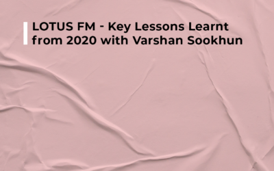 Lotus FM – Key Lessons Learnt from 2020 with Varshan Sookhun What is paradigm paralysis? How do you shift a mindset that is stuck? What is more powerful than fear?  Ian Fuhr speaks to @lotus.fm about hope and the way to a more prosperous South Africa.