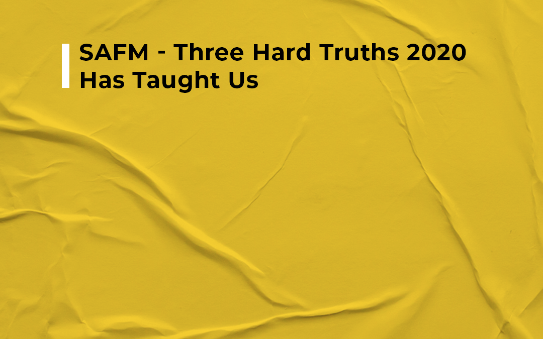 SAFM – 3 Hard Truths 2020 Has Taught Us The most important change of 2021 should be a change in mindset.  Ian Fuhr discusses the three hard truths of 2020 with SAFM Radio.