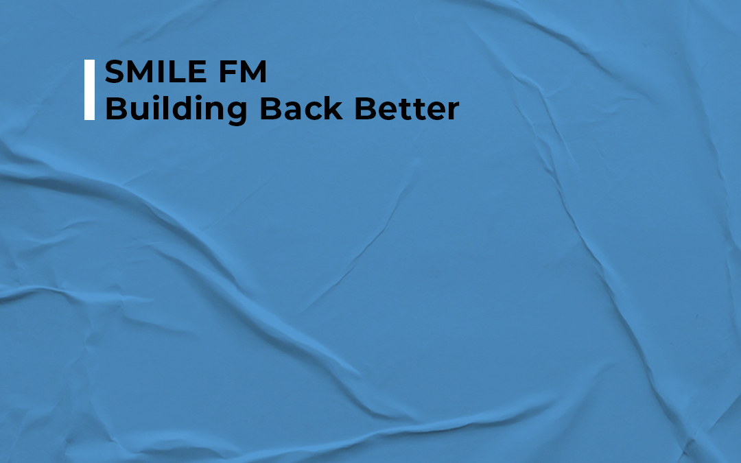 SMILE FM – Building Back Better Ian Fuhr shared his insight on why business owners should place more emphasis on people and the important connection of culture and service with Benito Vergotine.